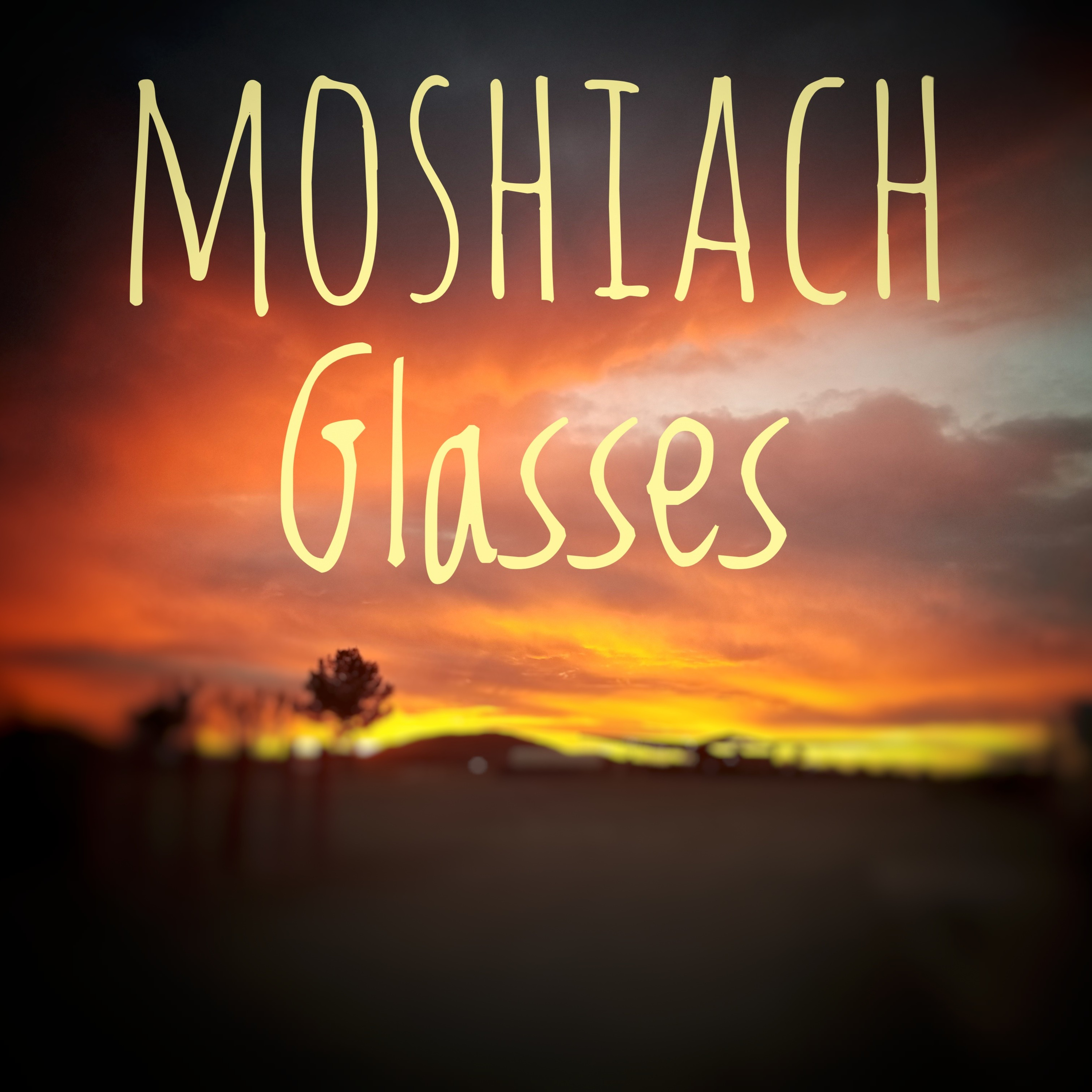 Moshiach glasses - Why is it hard to see it as a reality? #01