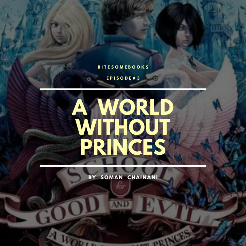 #3 Cewe VS Cowo | A World Without Princes