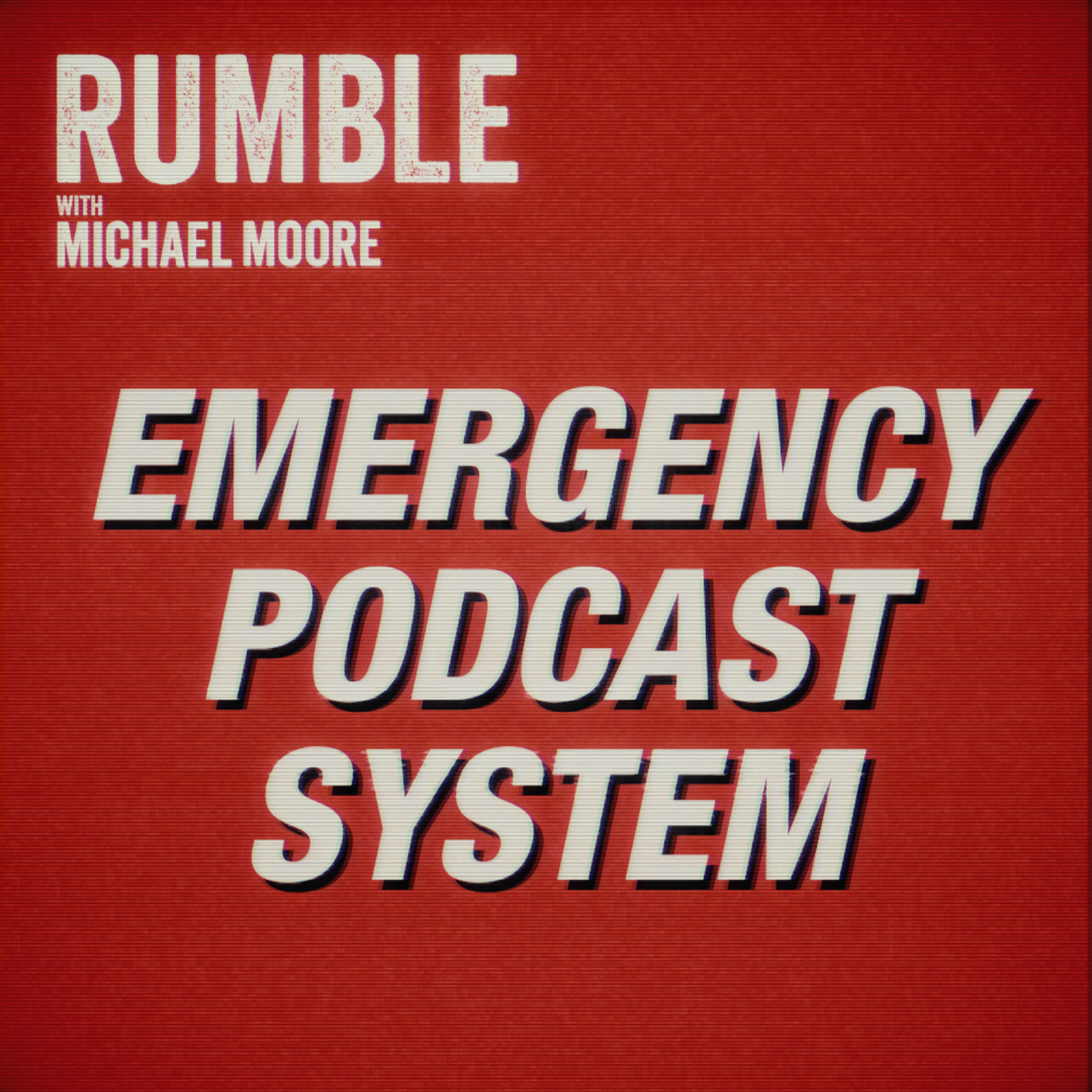 Ep. 14: EMERGENCY PODCAST SYSTEM — An Open Letter From Michael Moore To The Government of Iran