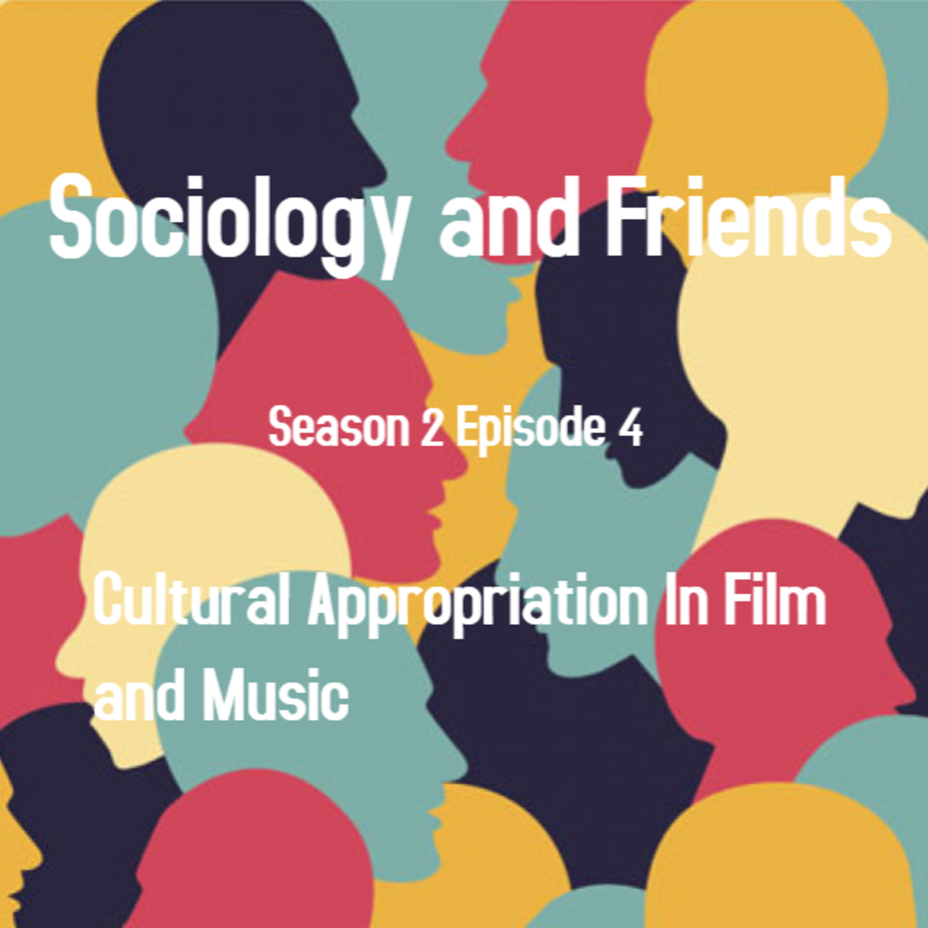 Sociology And Friends: Season 2 Episode 4