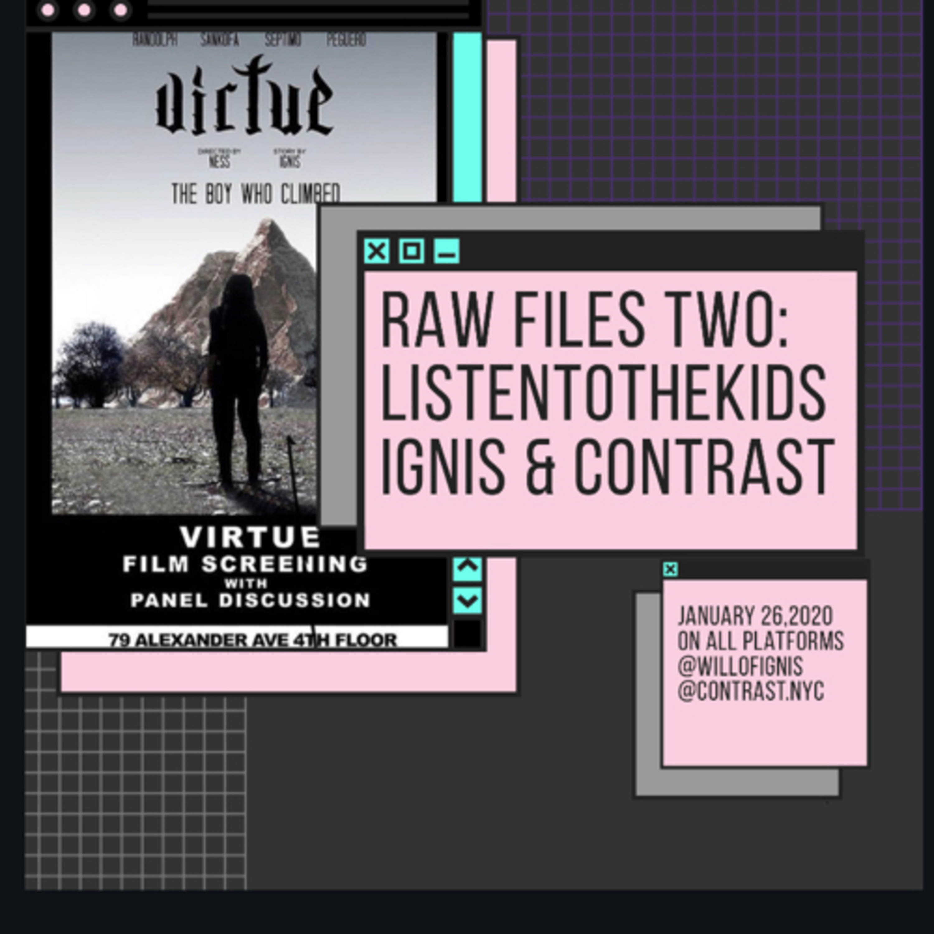 Raw files Two : Ignis & Contrast