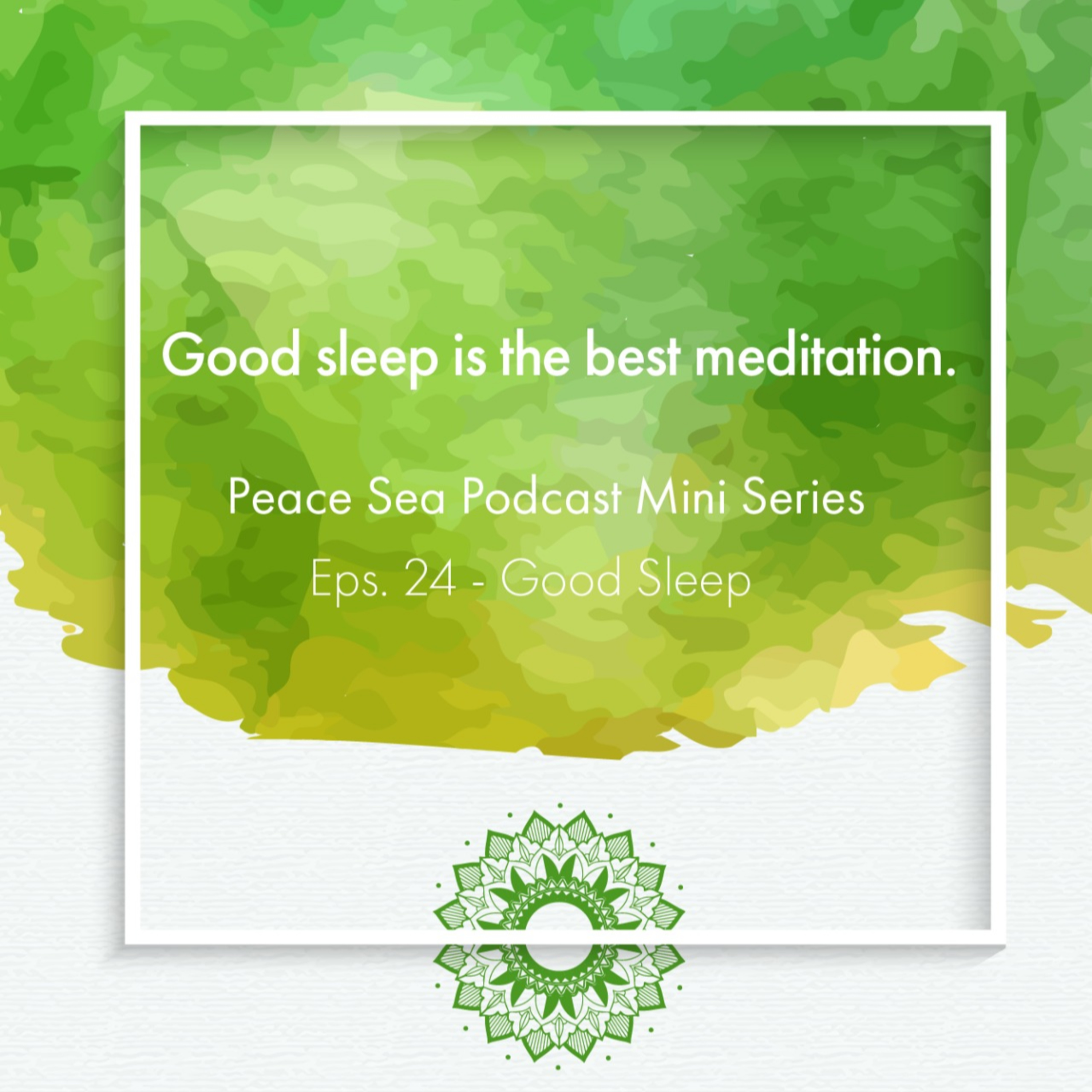 Ep. 24. Miniseries - Good Sleep