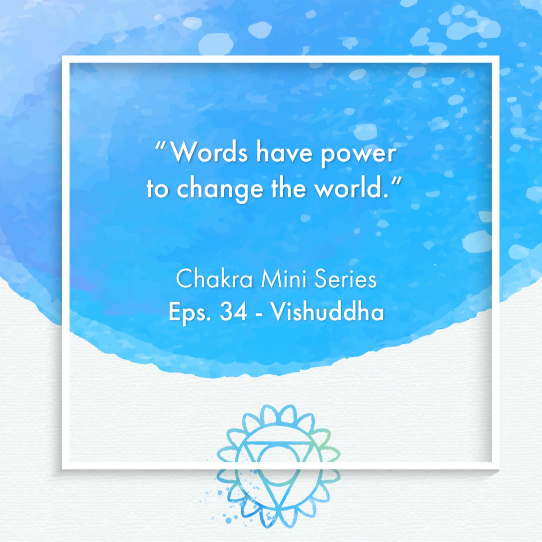 Ep. 34. Chakra Miniseries - Vishuddha