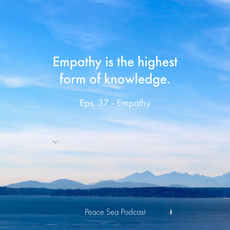 Ep. 37. Empathy