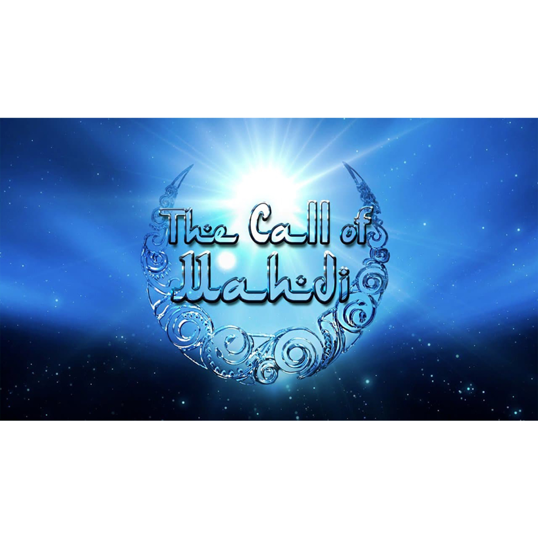 The Call of Mahdi