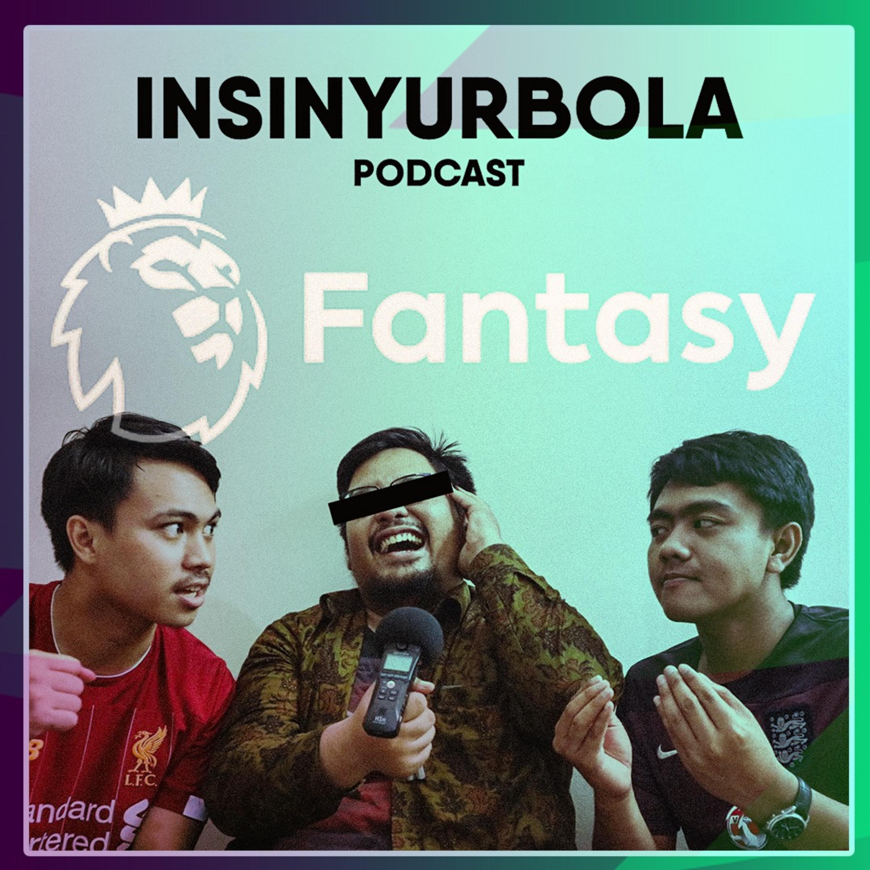 Special Podcast x Ilman Nasution - Konsultasi FPL 1 (Gameweek 19)