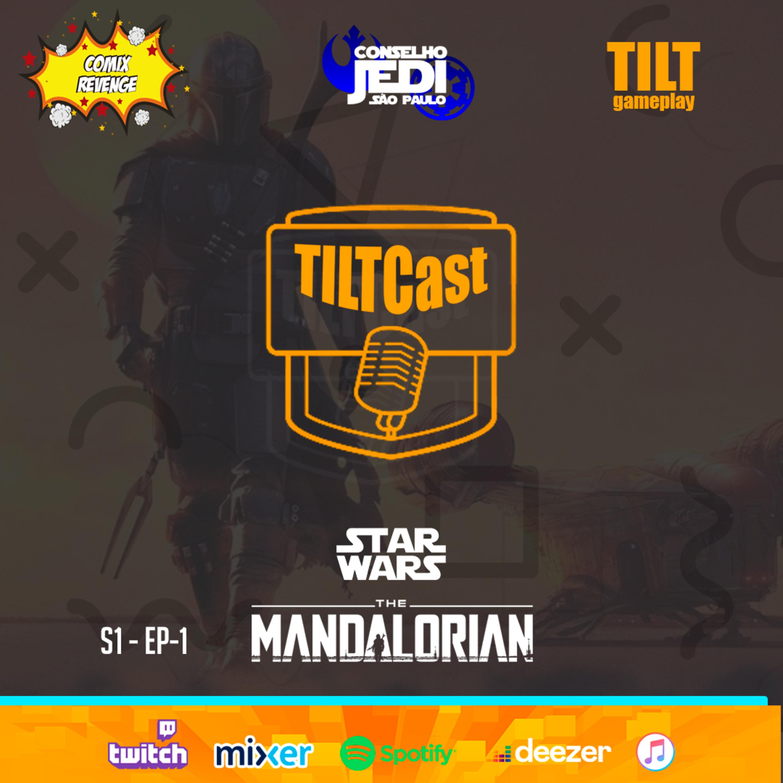TILTCAST Ep1 (piloto) - SW Mandalorian