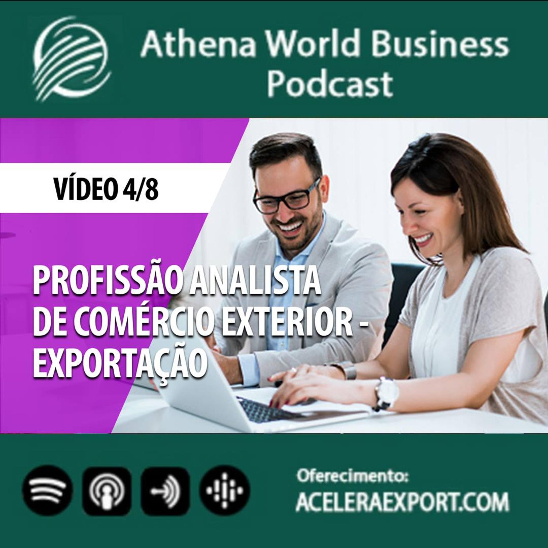 EP #32 - Profissão analista de comércio exterior - exportação