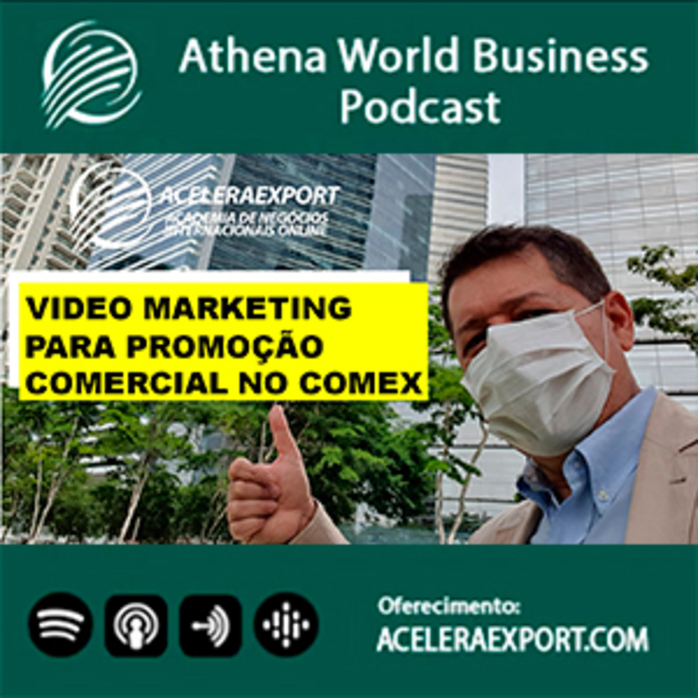EP #042 - Videomarketing para promoção comercial no mercado internacional