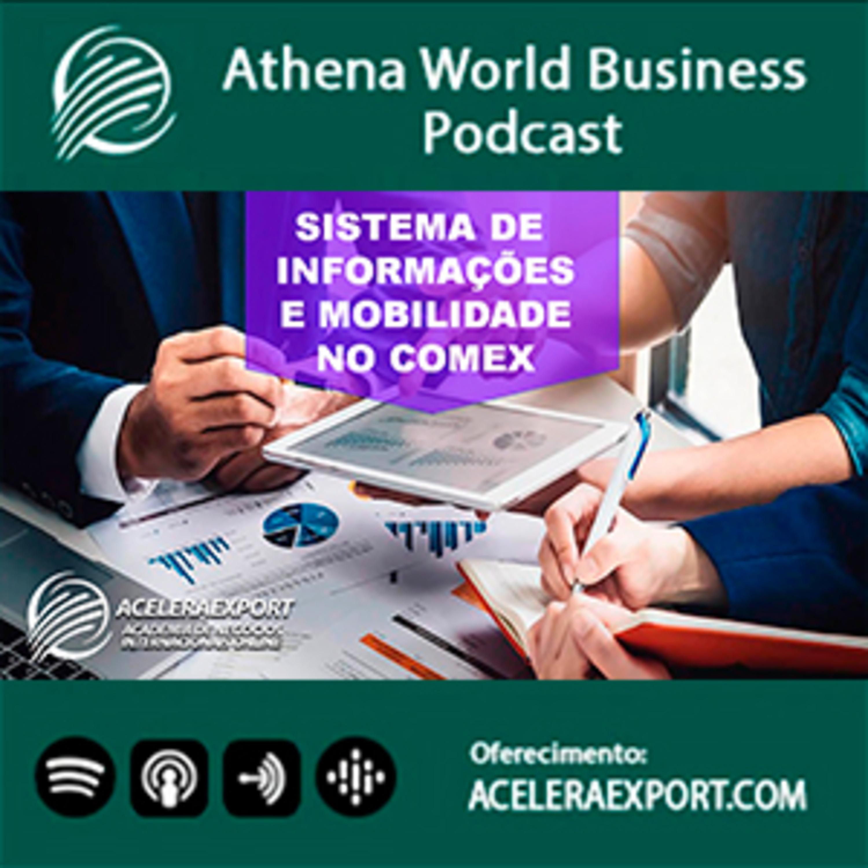 EP #043 - Sistema de informação e mobilidade nós negócios para o comércio exterior