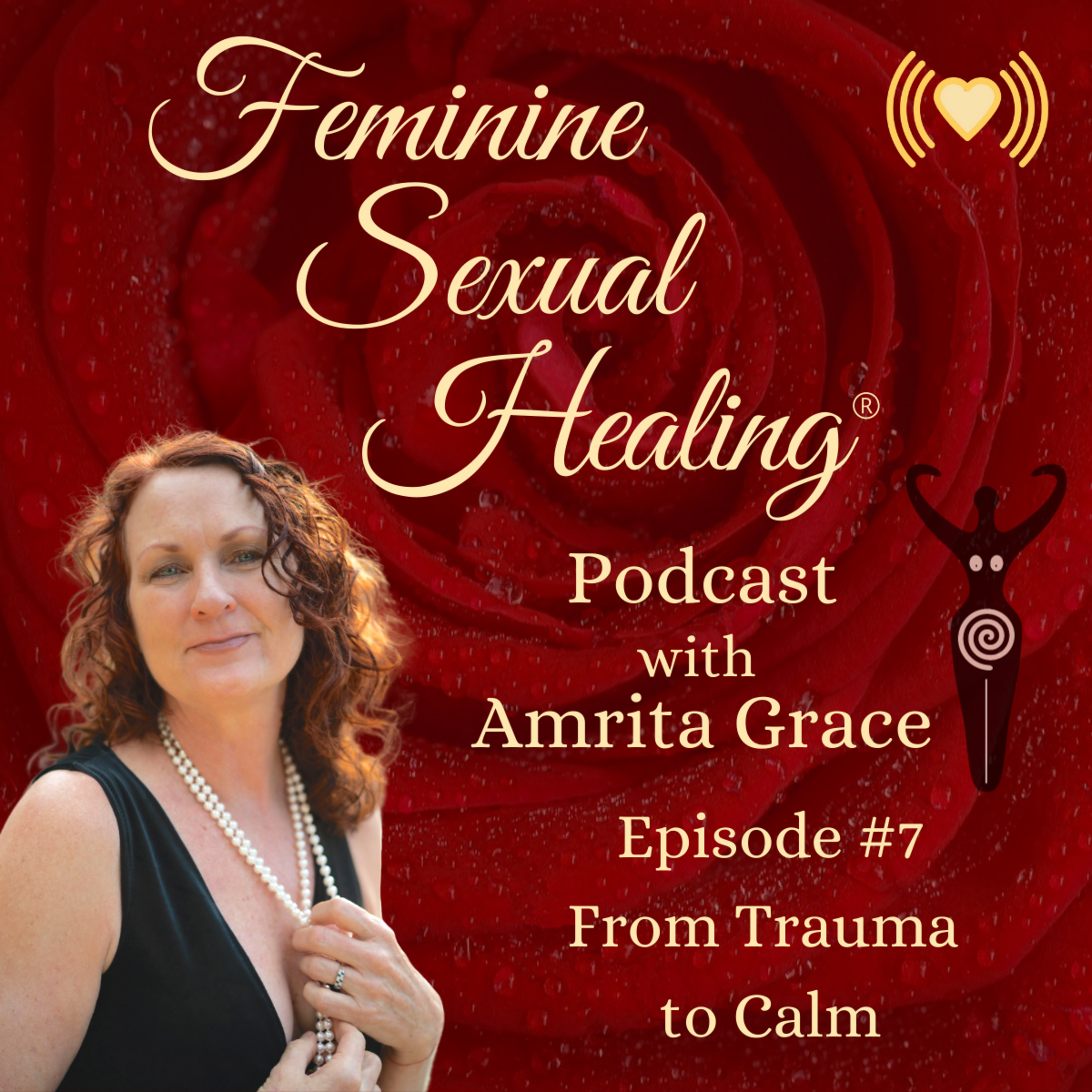 Episode #7 - From Trama to Calm