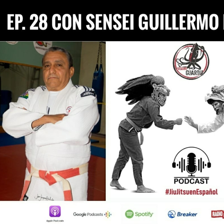 EP 28 Con Sensei Guillermo Figueroa