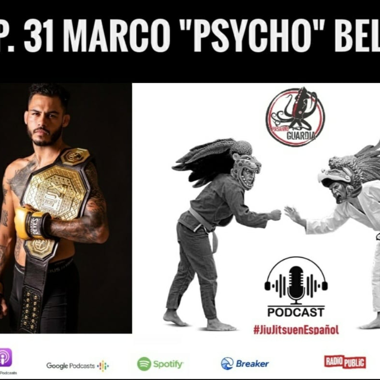 """EP. 31 con Marco """"Phycho"""" Bertran"""