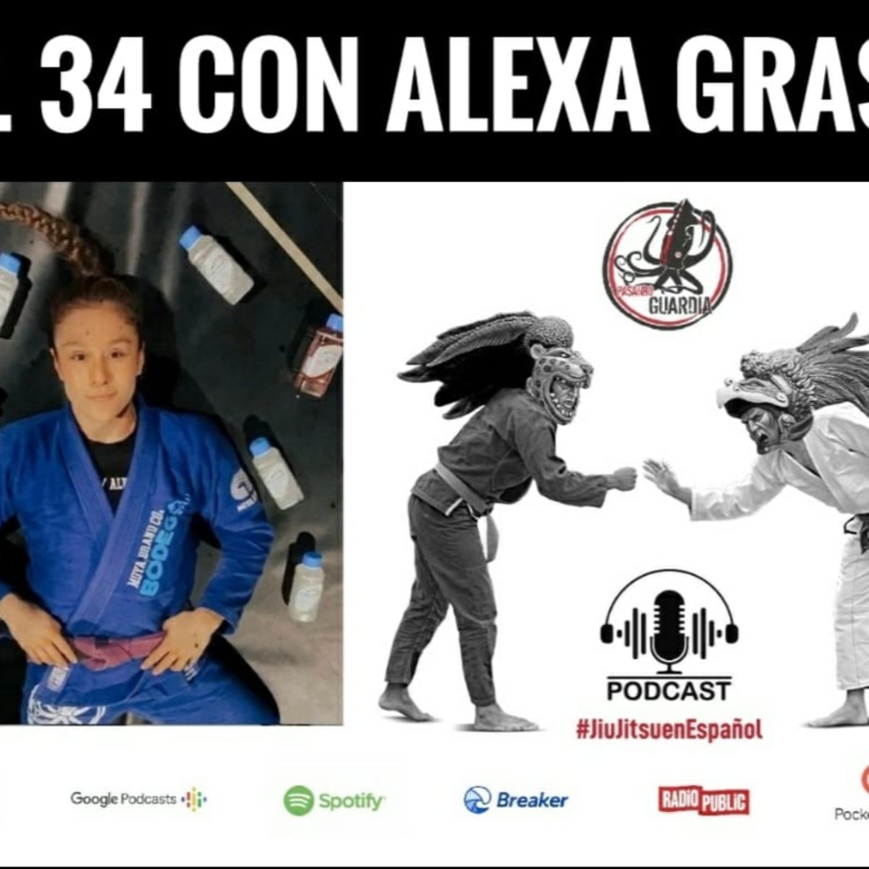 EP 34. Alexa Grasso