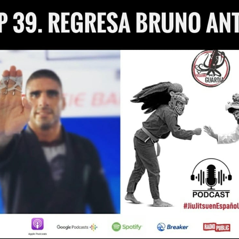 Ep. 39 Nutrición prevención y jiujitsu con Bruno Antonietta.