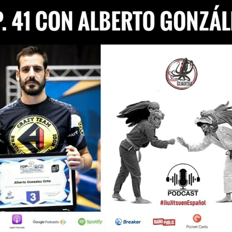 EP 41 con Alberto González