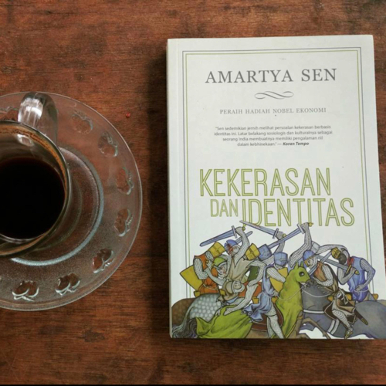 #1 Kejamnya Sebuah Ilusi - Kekerasan dan Identitas karya Amartya Sen