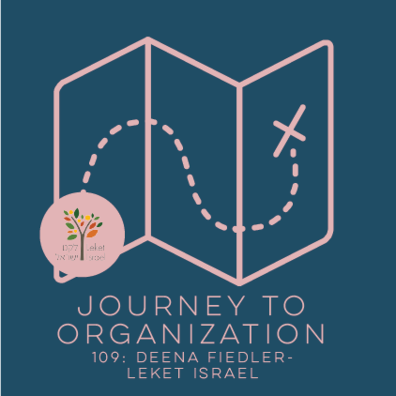 109: Deena Fiedler - Leket Israel