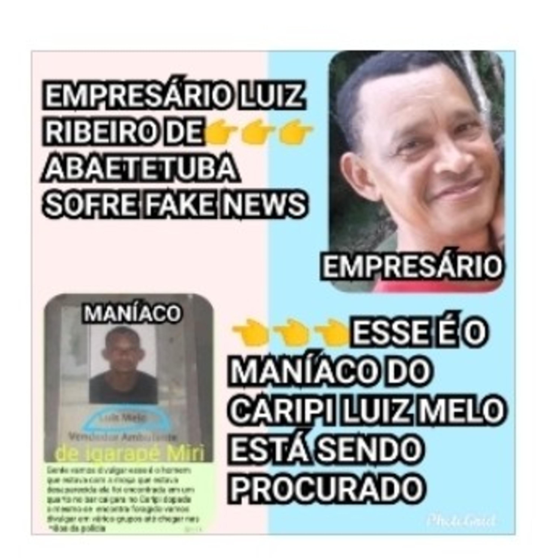 Empresário Luiz Ribeiro de ABAETETUBA é vítima de fake News ele está sendo confundido ouçam relato.