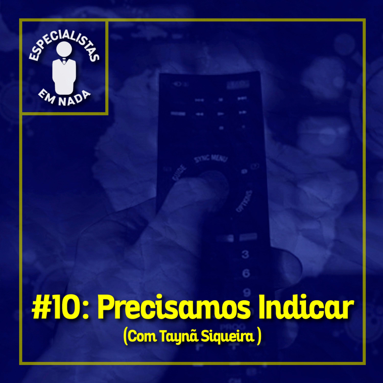 #10 - Precisamos Indicar