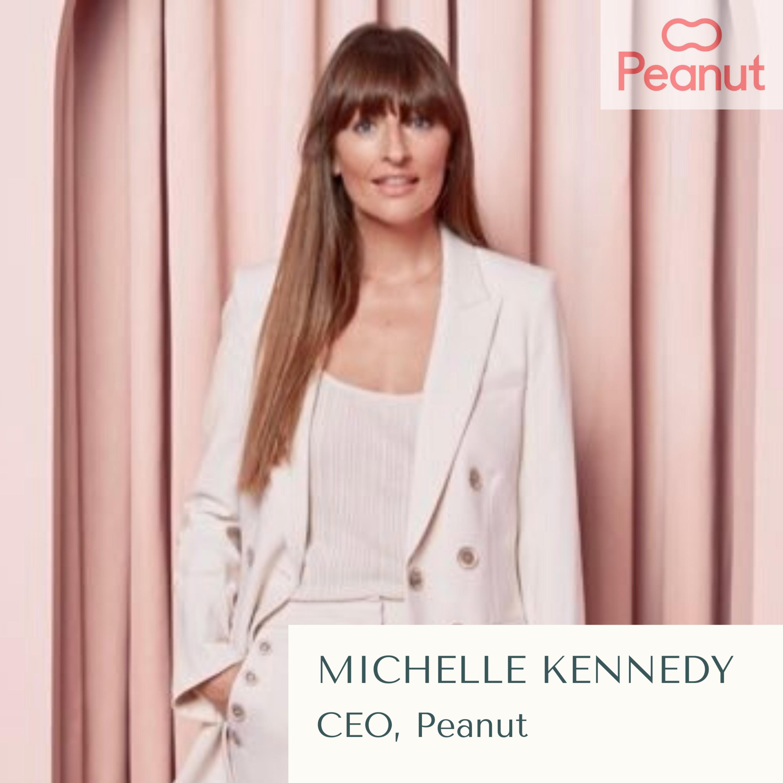 Michelle Kennedy, CEO, Peanut | Location: London, UK
