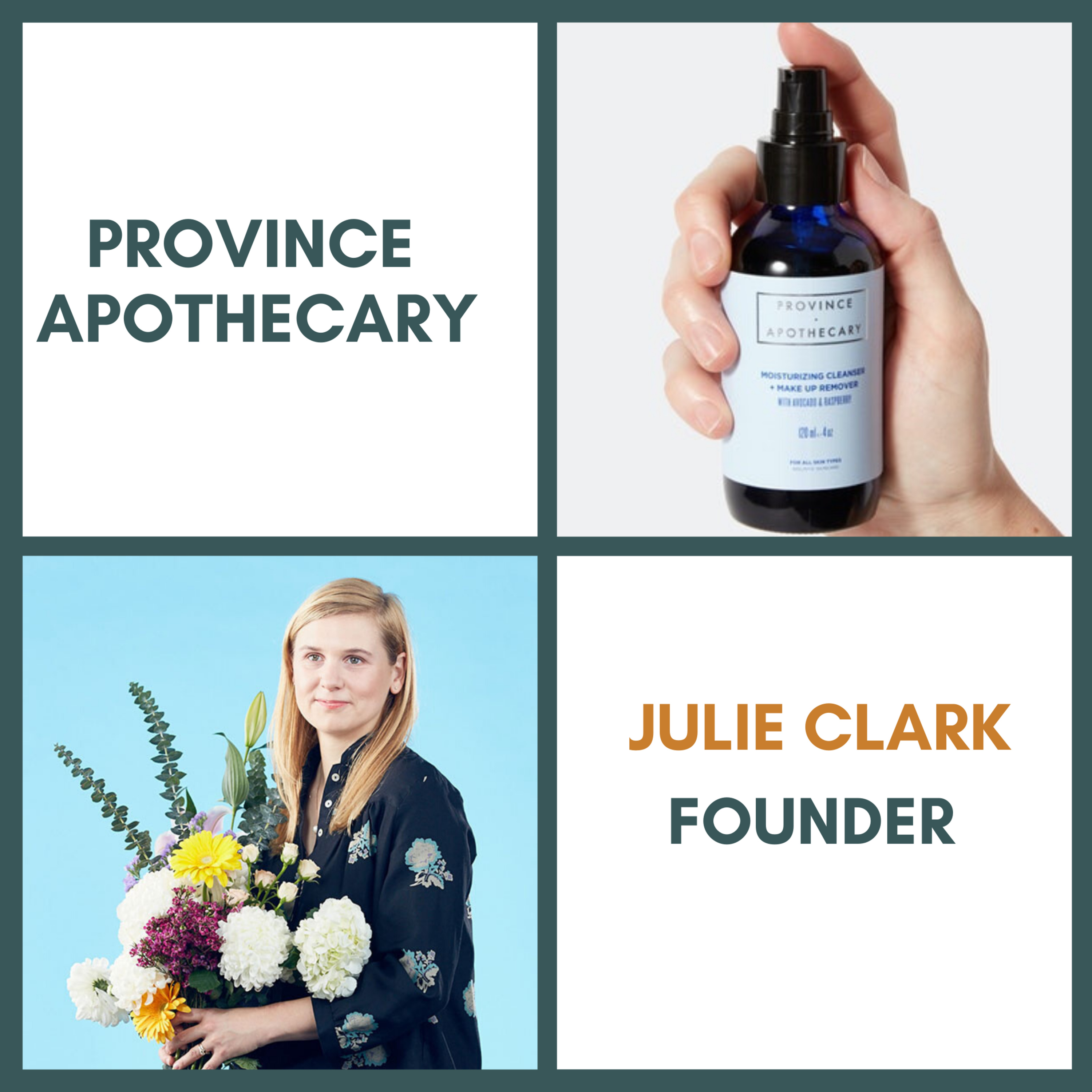 Julie Clark, Founder, Province Apothecary | Location: Toronto, Canada