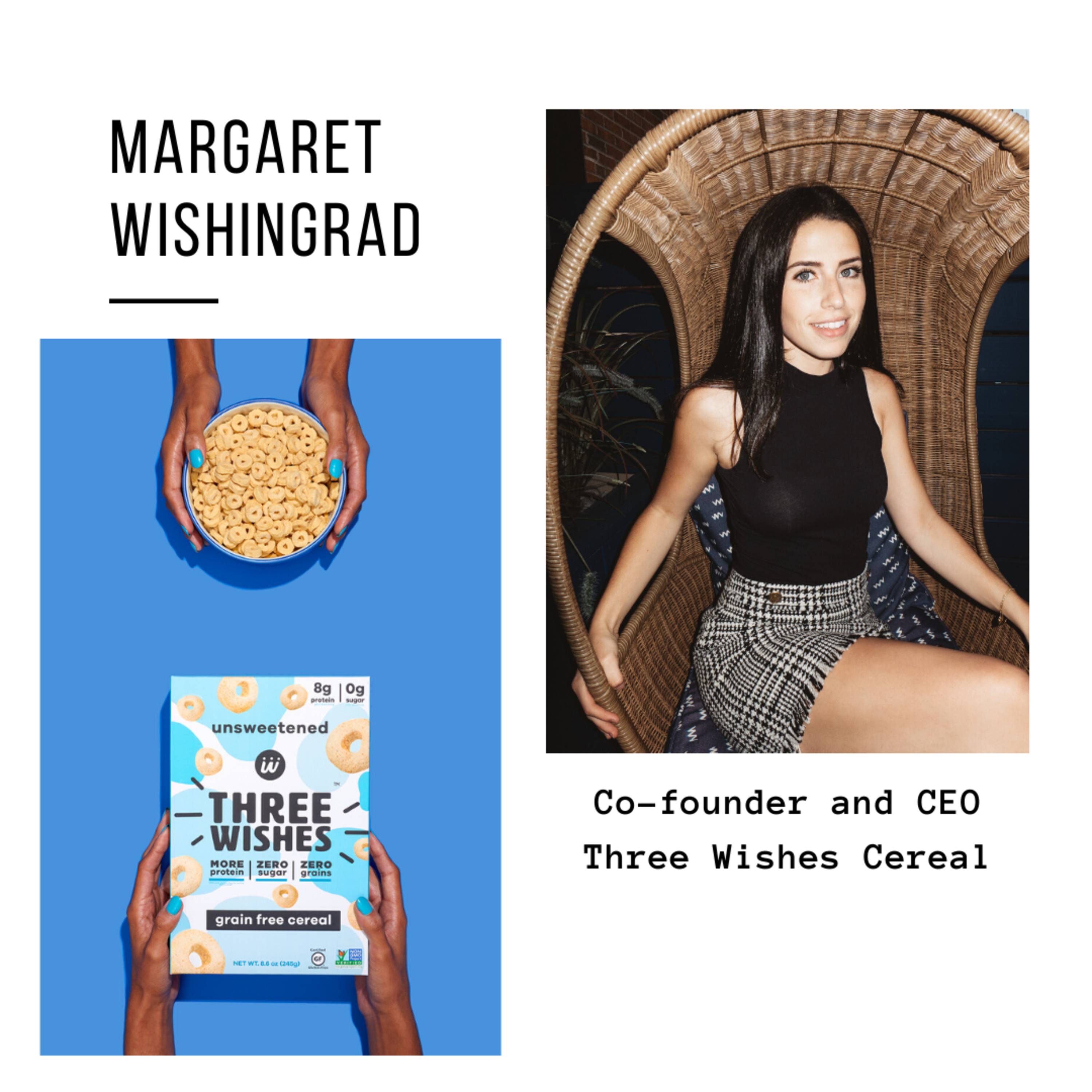 Margaret Wishingrad | CEO and Co-Founder @ Three Wishes Cereal | New York, USA