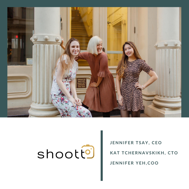 Jennifer Yeh, Jennifer Tsay and Kat Tchernavskikh | Executive Founding Team @ Shoott.com | USA and Canada