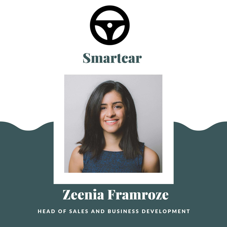 """Resist Fitting in a Box"" - Zeenia Framroze [Head of Sales and Business Development at Smartcar]"