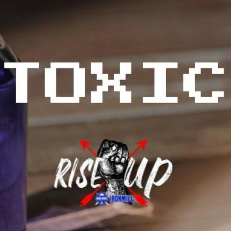 Rise X Up 3: Toxic - Josh Hatcher | Manlihood