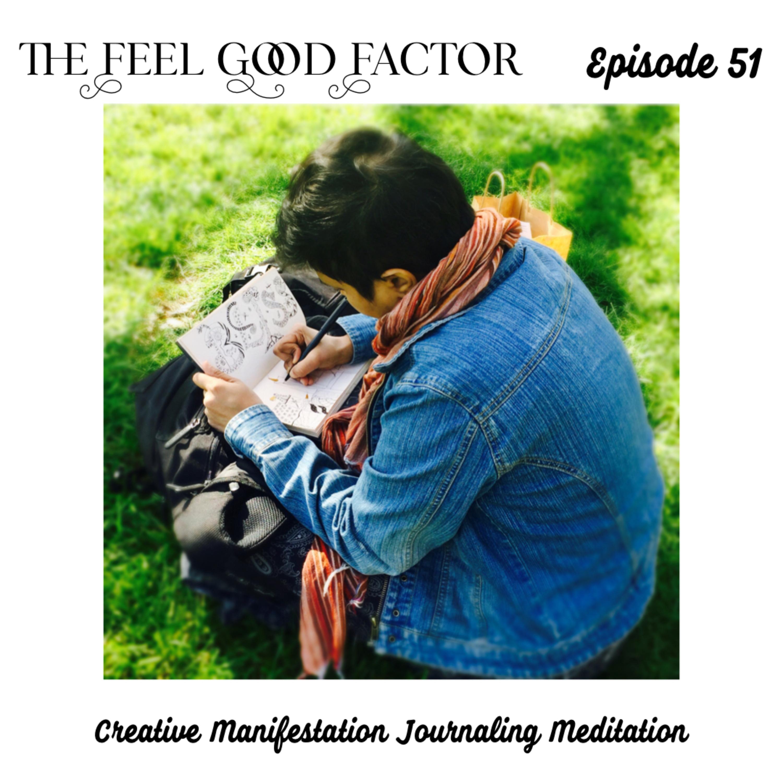 51: Creative Manifestation Journaling Meditation