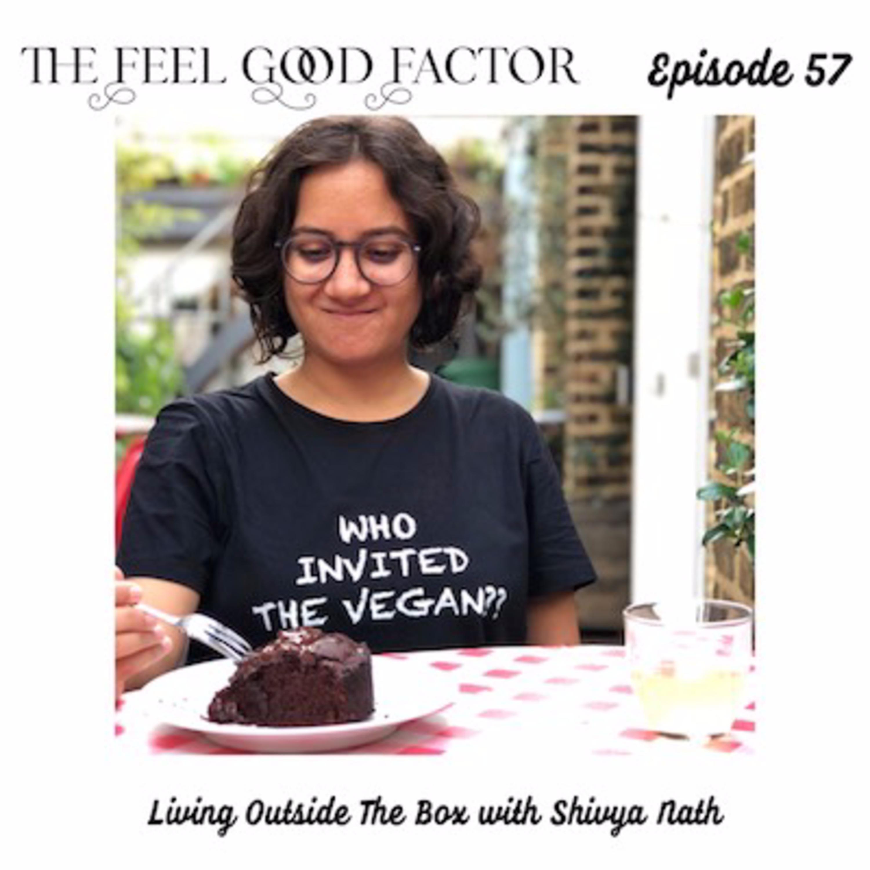 57: Living Outside The Box with Shivya Nath