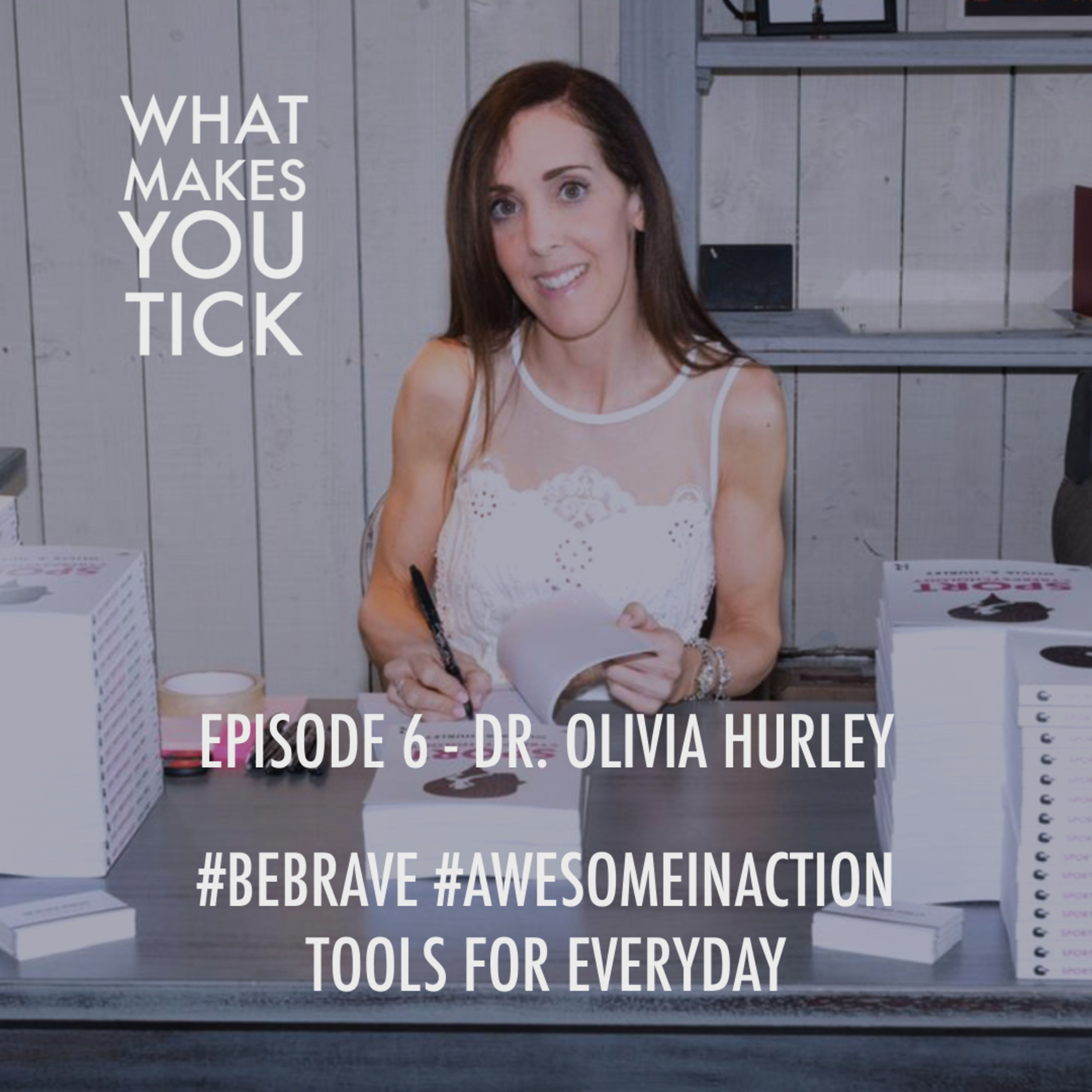 Episode 6 - #bebrave #awsesomeinaction Tools for everyday