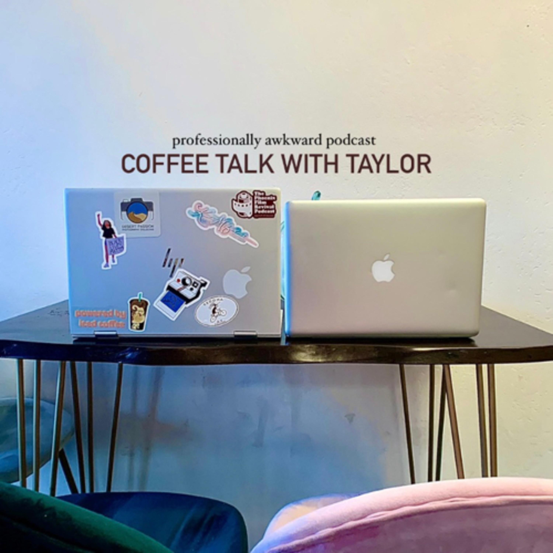 Coffee Talk With Taylor (GreenGiraffePhoto)