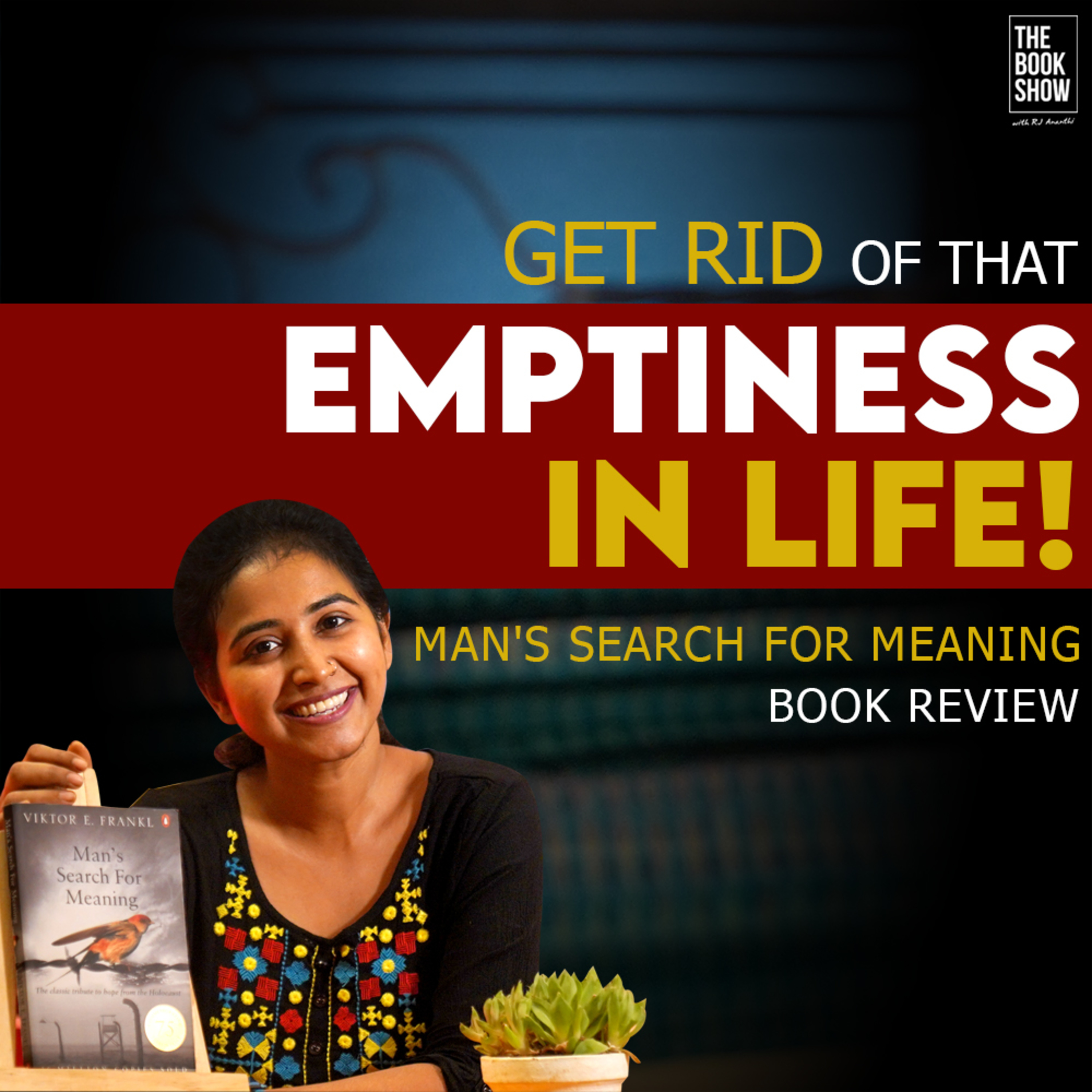 Man's Search For Meaning Book Review   The Book Show ft. RJ Ananthi