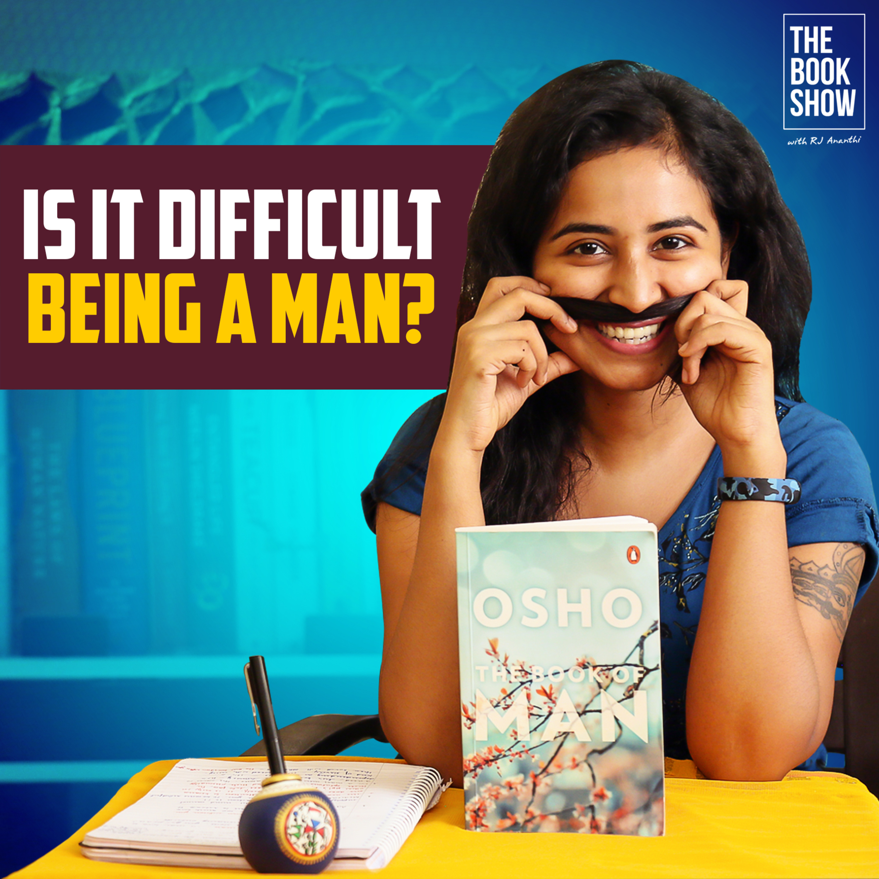 Is It Difficult Being A Man?   OSHO - Book of Man   The Book Show ft. RJ Ananthi