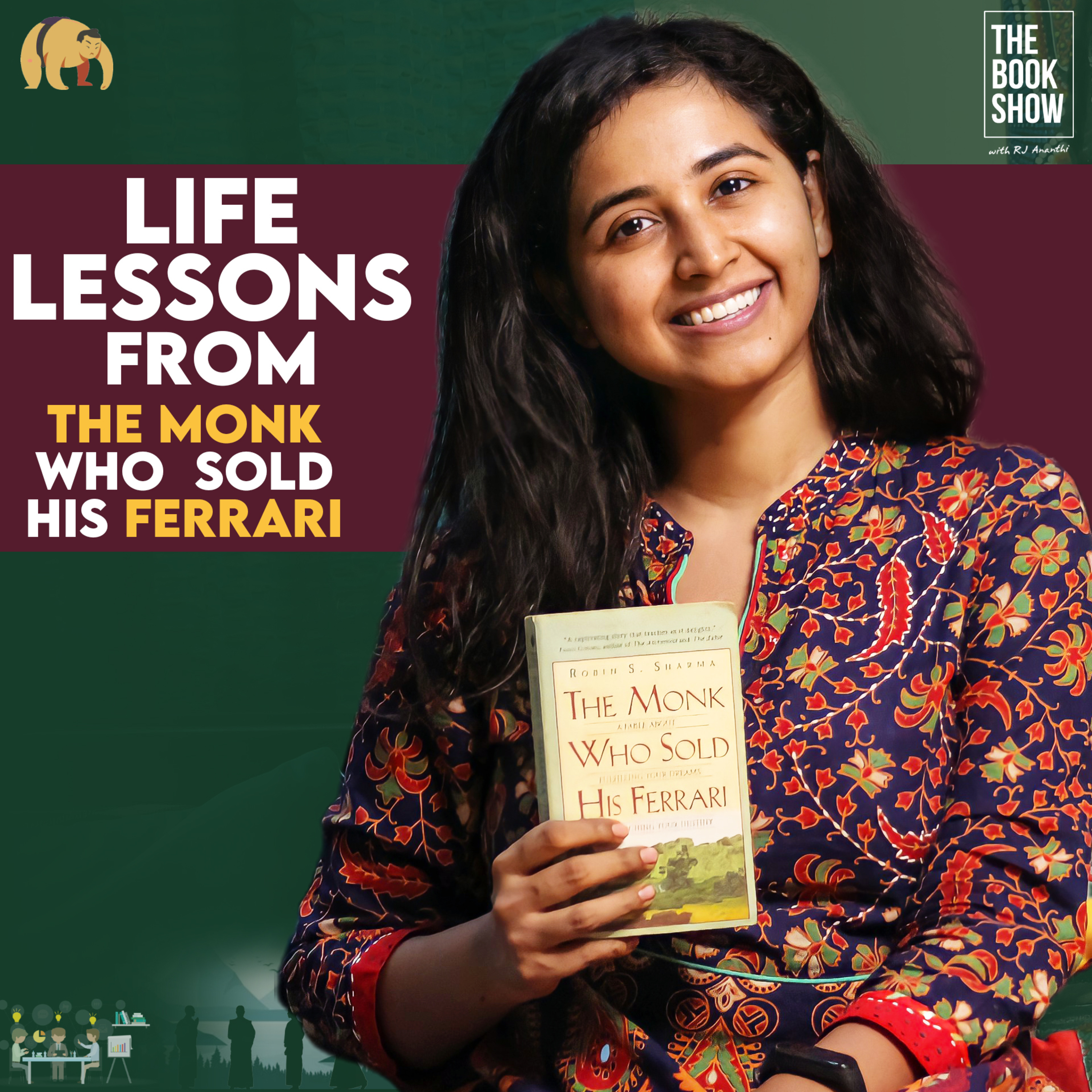 Life lessons from The Monk who sold his Ferrari   Book review   The Book show ft. RJ Ananthi