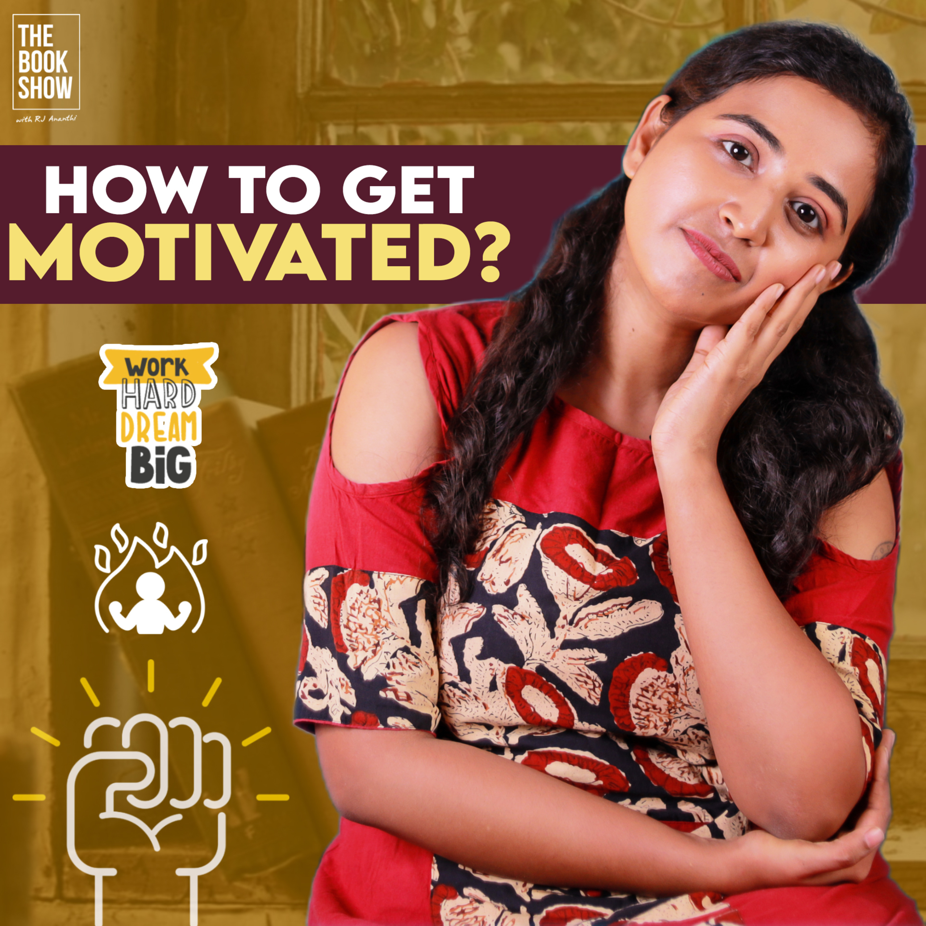 How To Be Motivated?   The Book show ft. RJ Ananthi   Stillness Is The Key