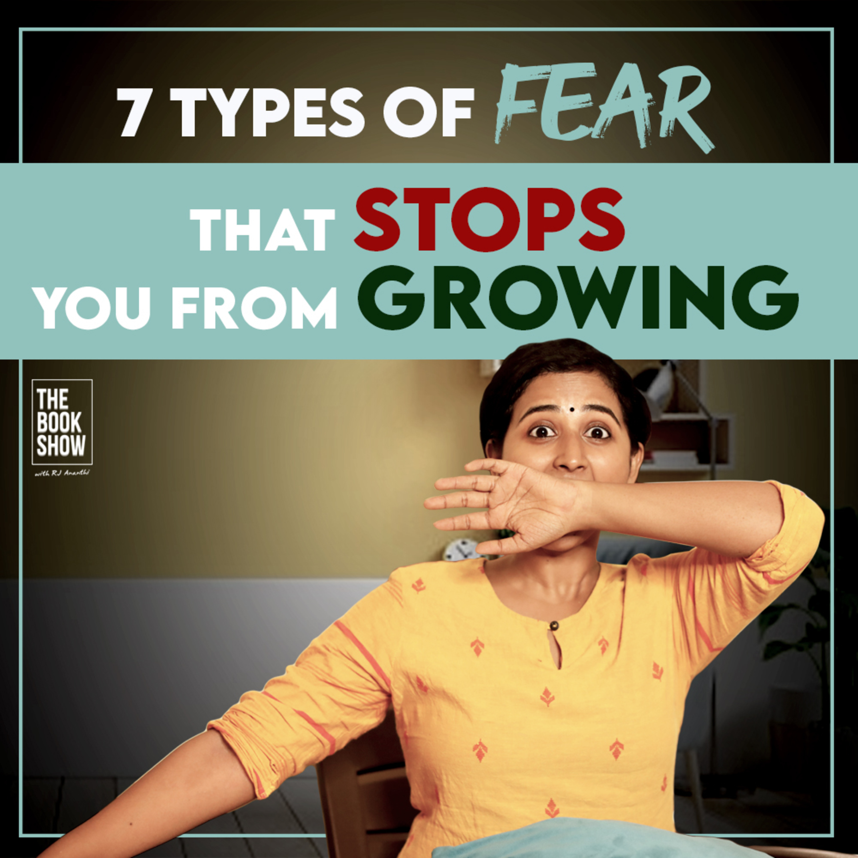 7 Types of Fear That Stops You From Growing   The Book Show ft. RJ Ananthi   Book Mark