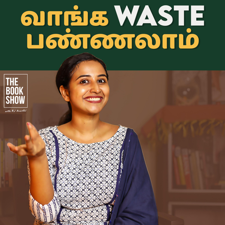 வாங்க waste பண்ணலாம்!   The Book Show ft. RJ Ananthi   Book Mark