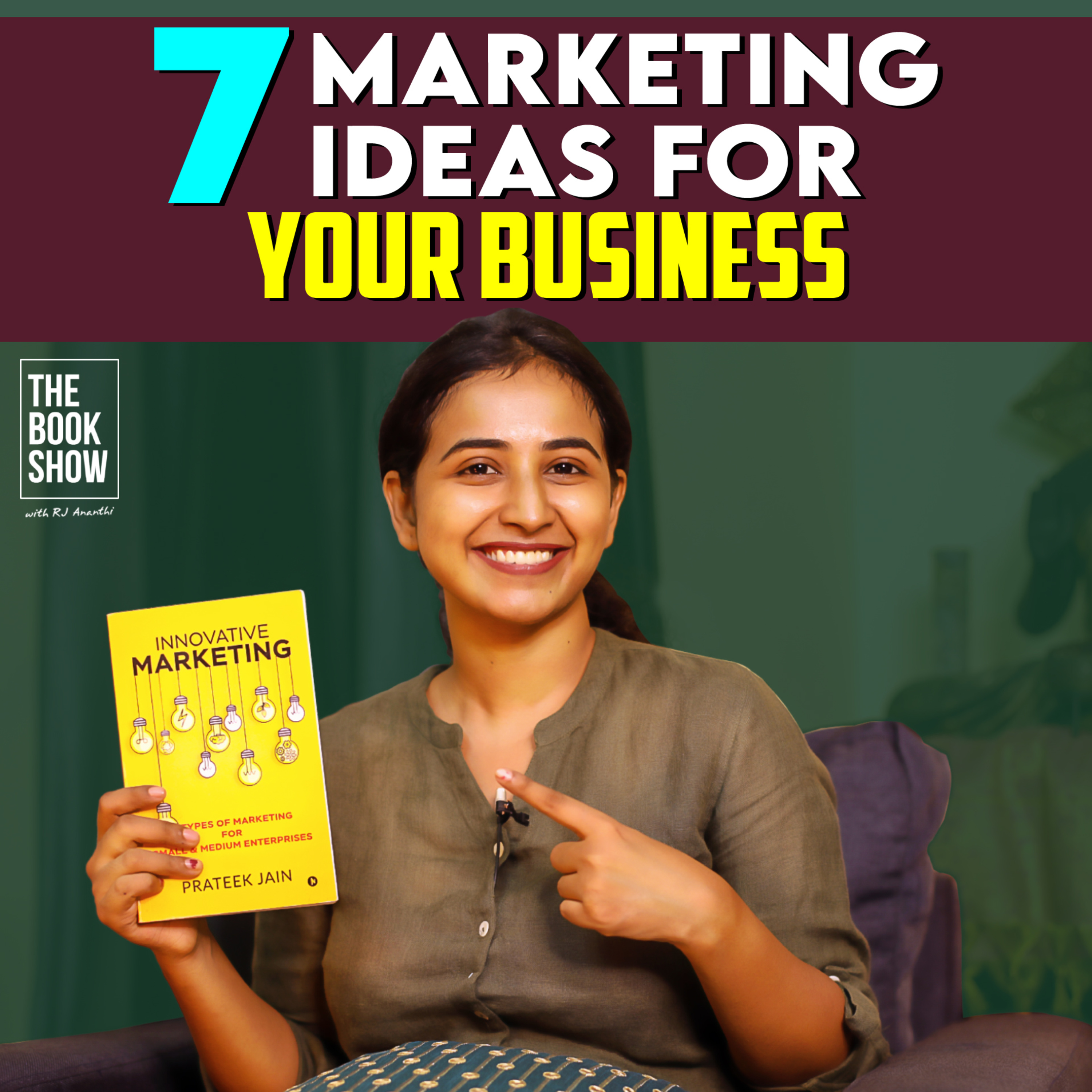 7 Marketing Ideas For Your Business   The BookShow ft. RJ Ananthi   Innovative Marketing