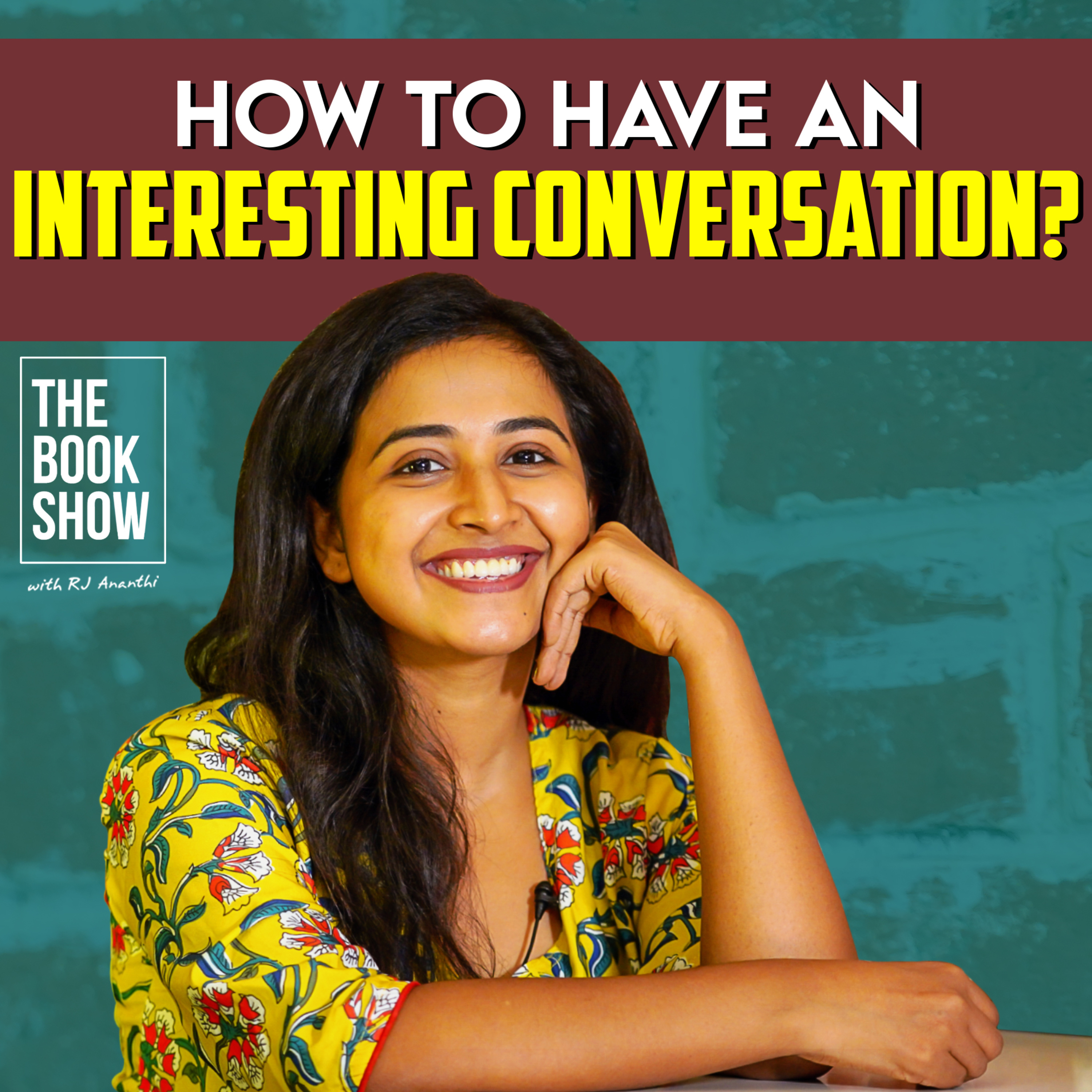 How To Have An Interesting Conversation?   The Book Show ft. RJ Ananthi   Bookmark