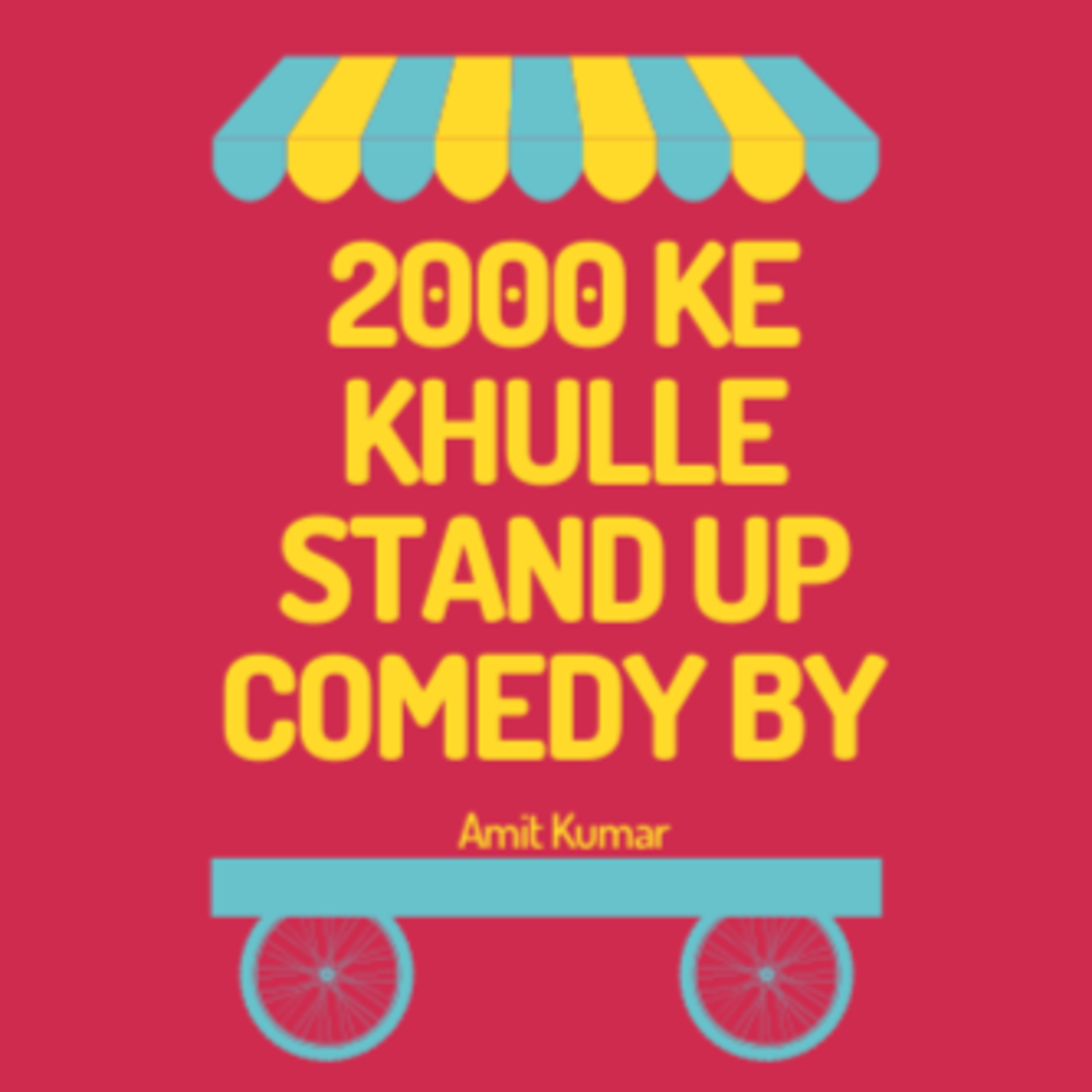 2000 ke Khulle - Stand Up Comedy