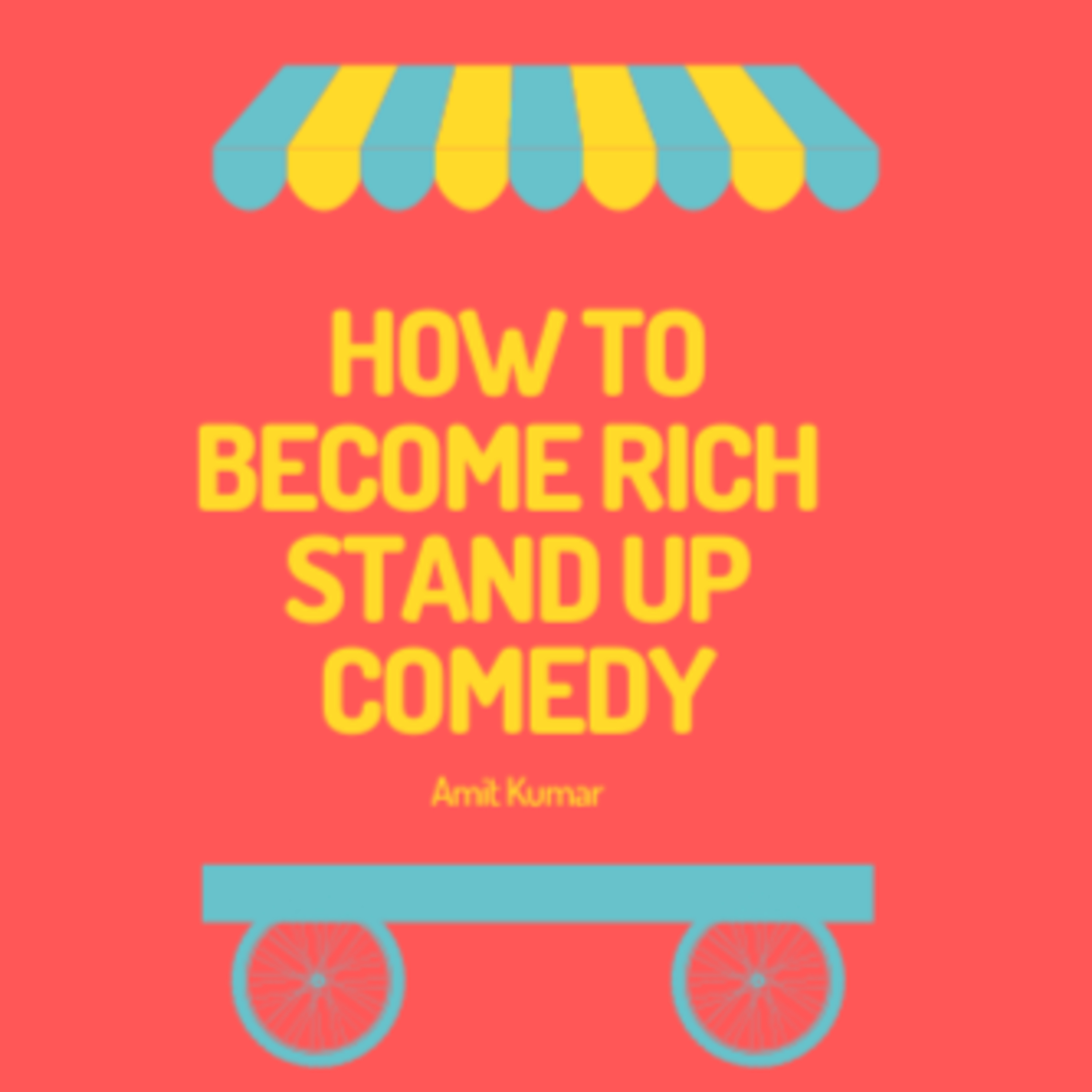 How to become Rich - Stand Up Comedy