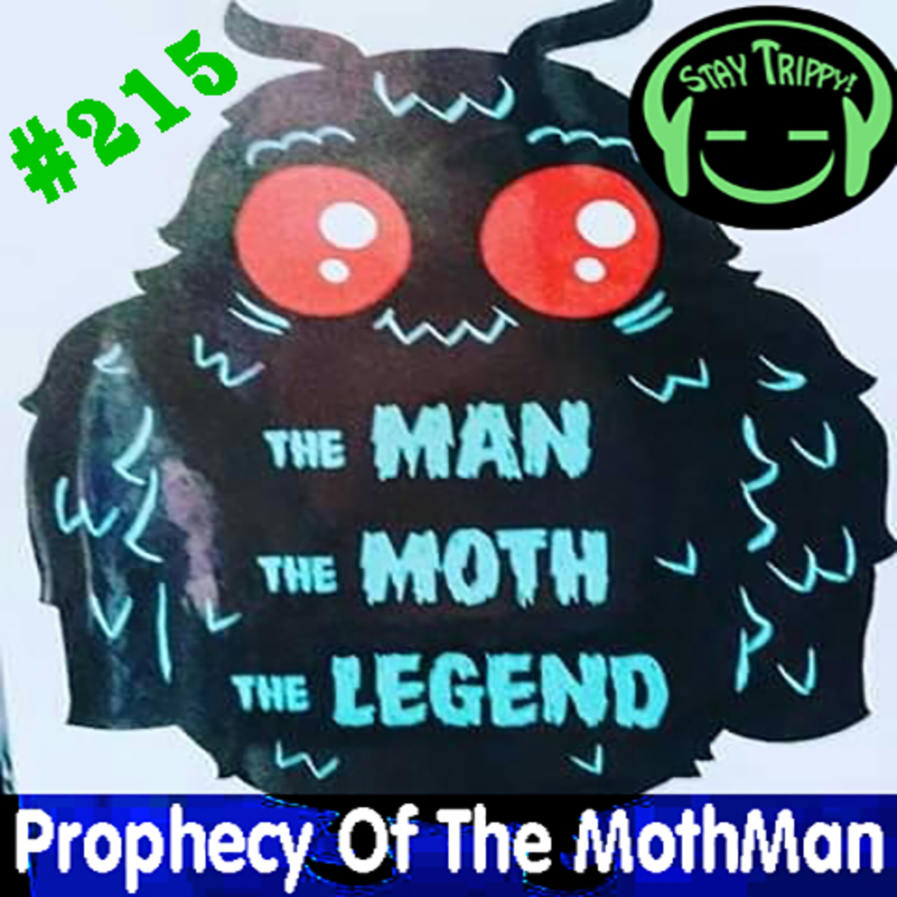 LST 215 The Man, The Moth, The Legend