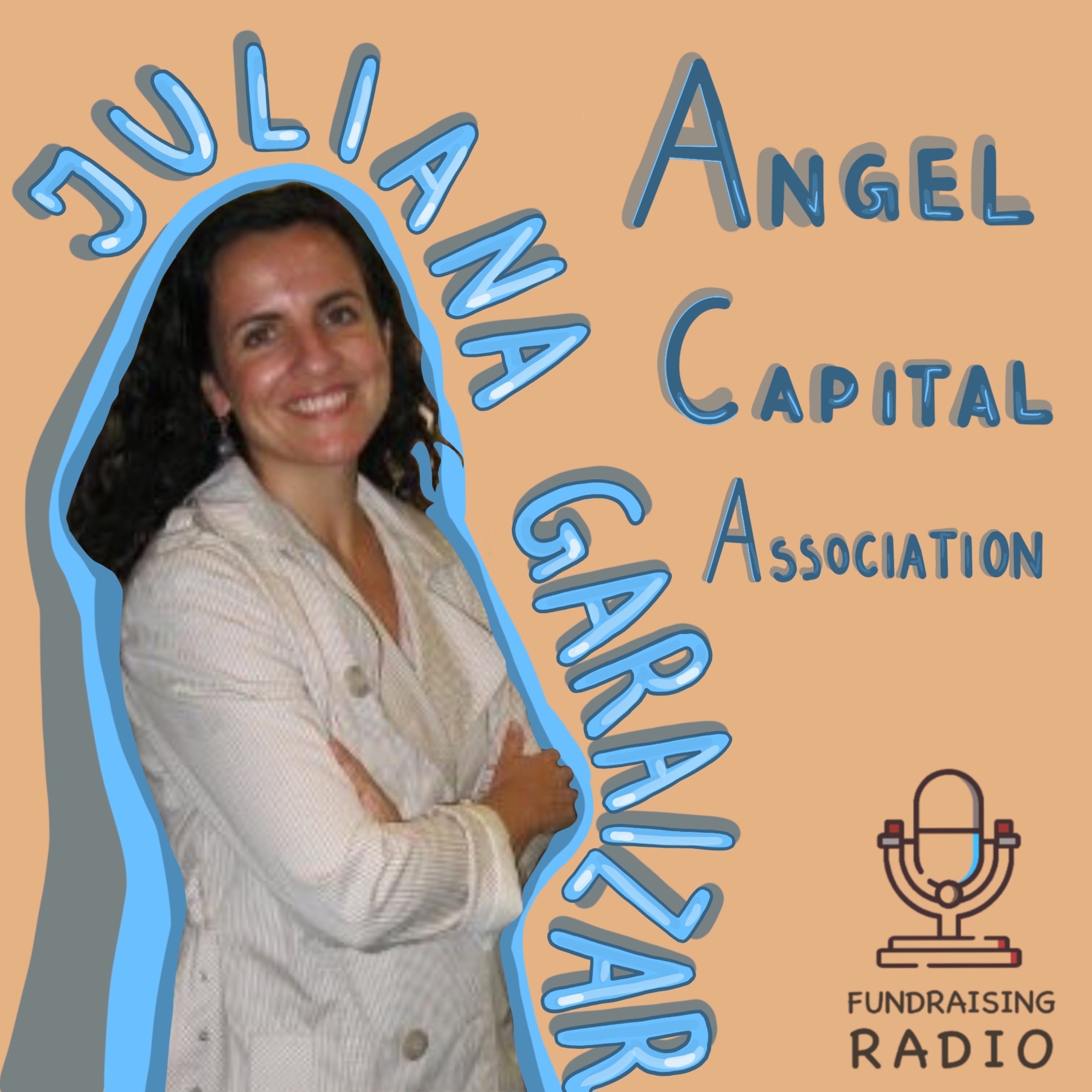 Angel Capital Association, what is it, how does it work and how to use it - by  Juliana Garaizar.