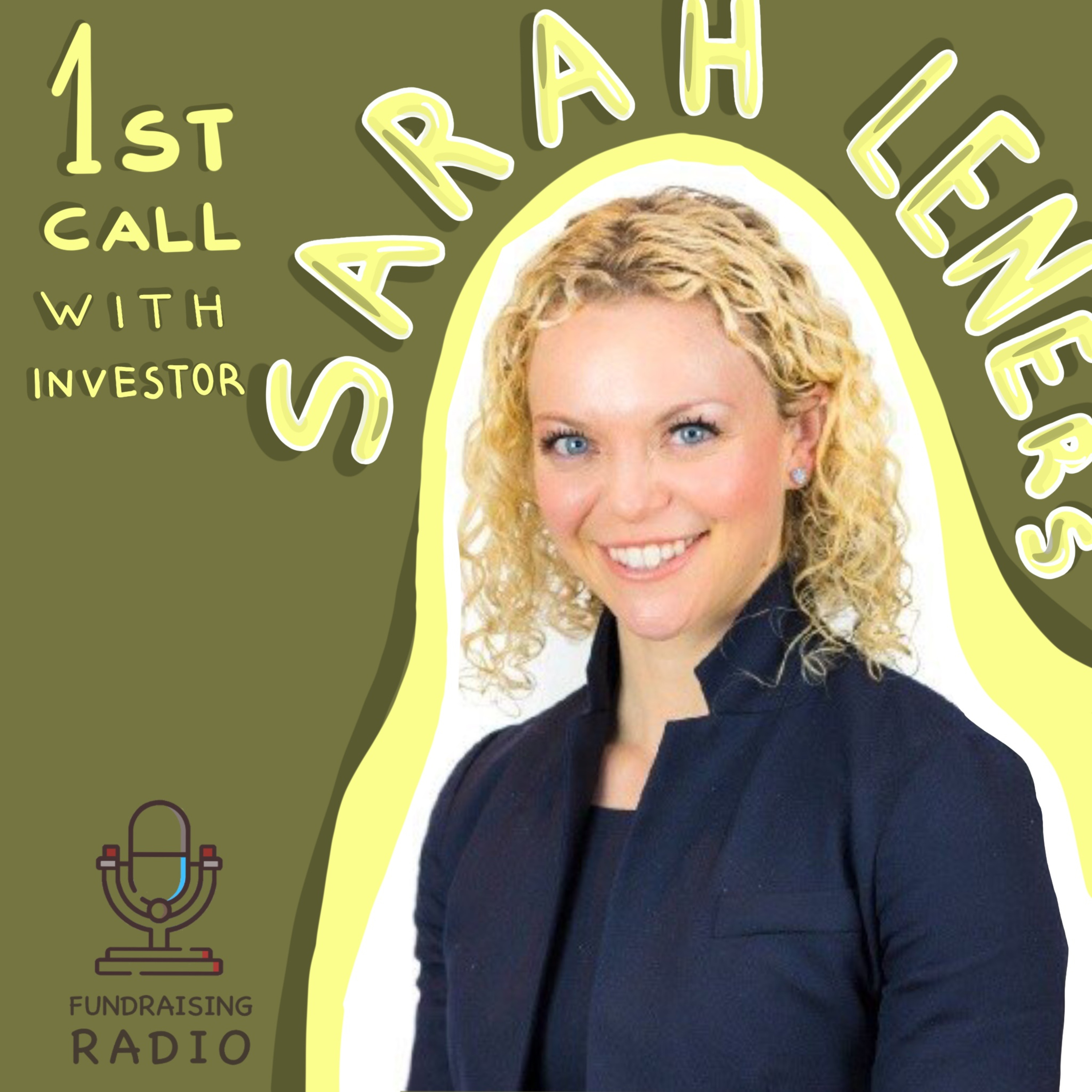 Your first call with investors - how to not butcher it and how to get one? By Sarah Leners.