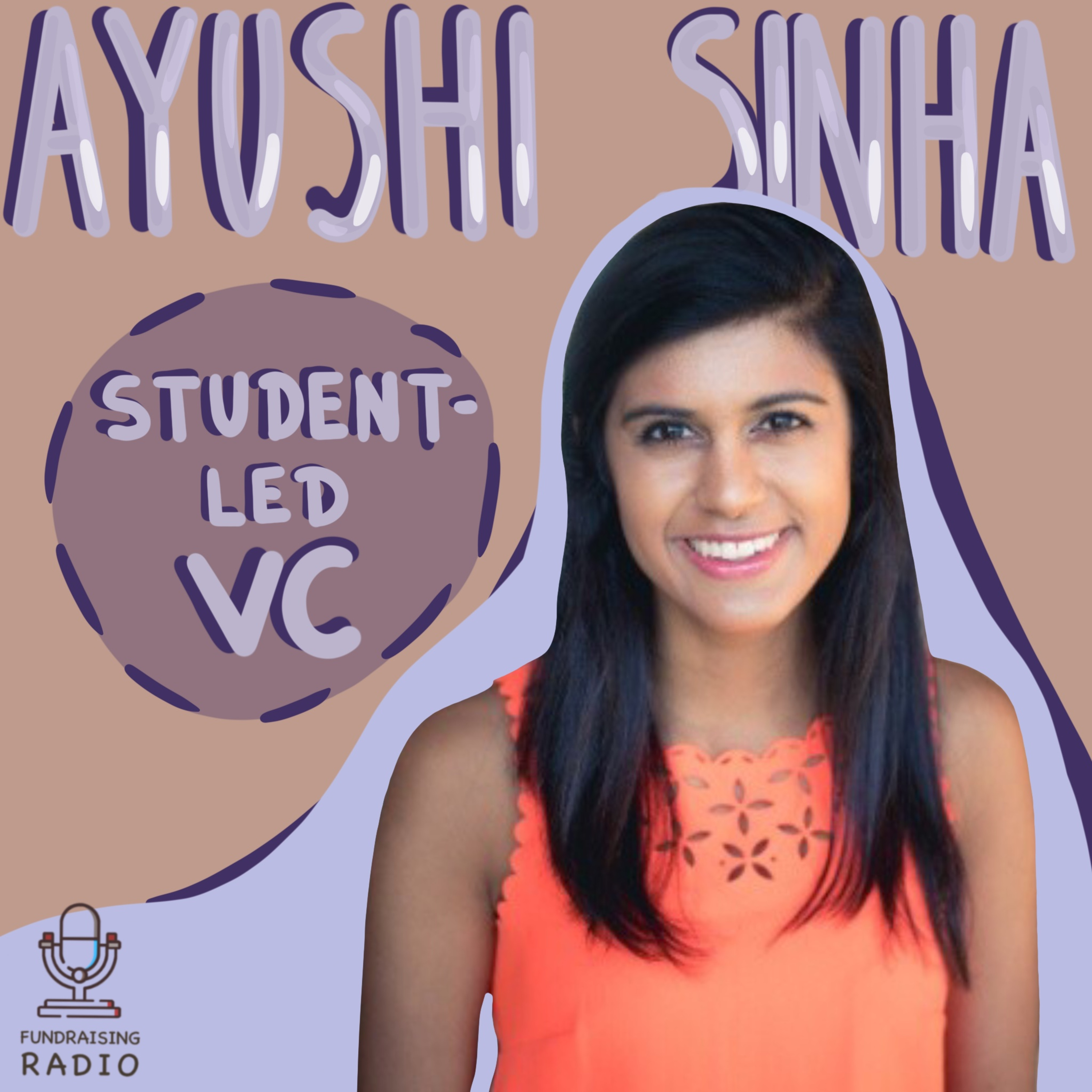 Student-led VCs - how do they work? By Ayushi Sinha, Co-Founder at Prospect Student Ventures.