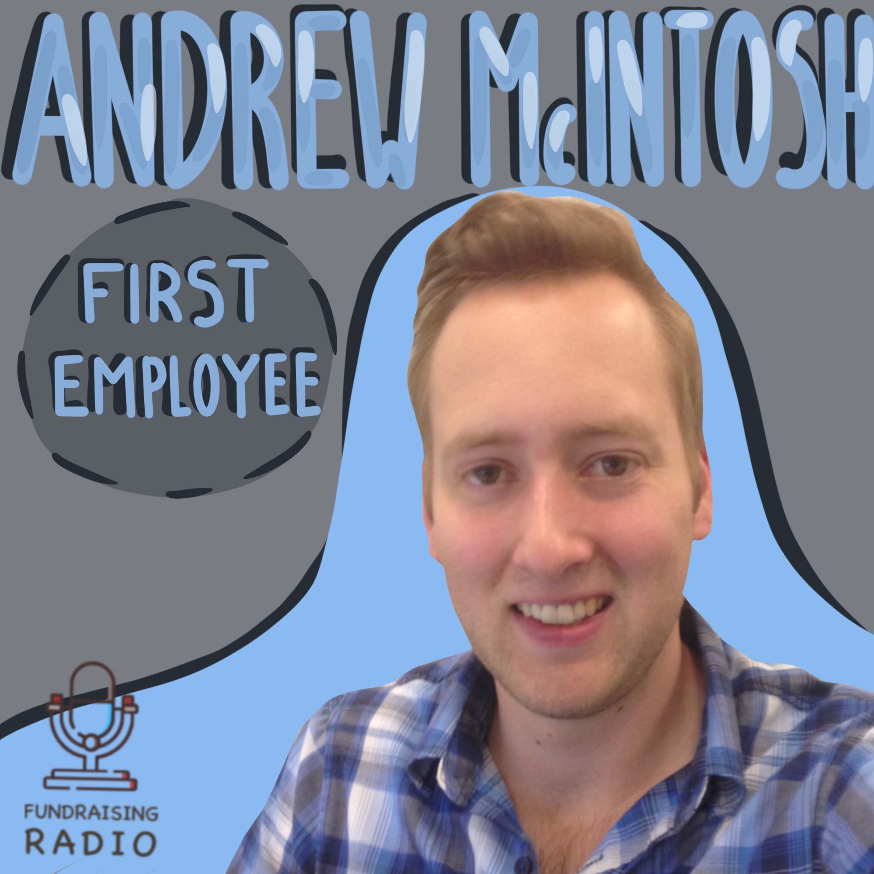 First employees in successful companies - how to build that dream team? By Andrew McIntosh