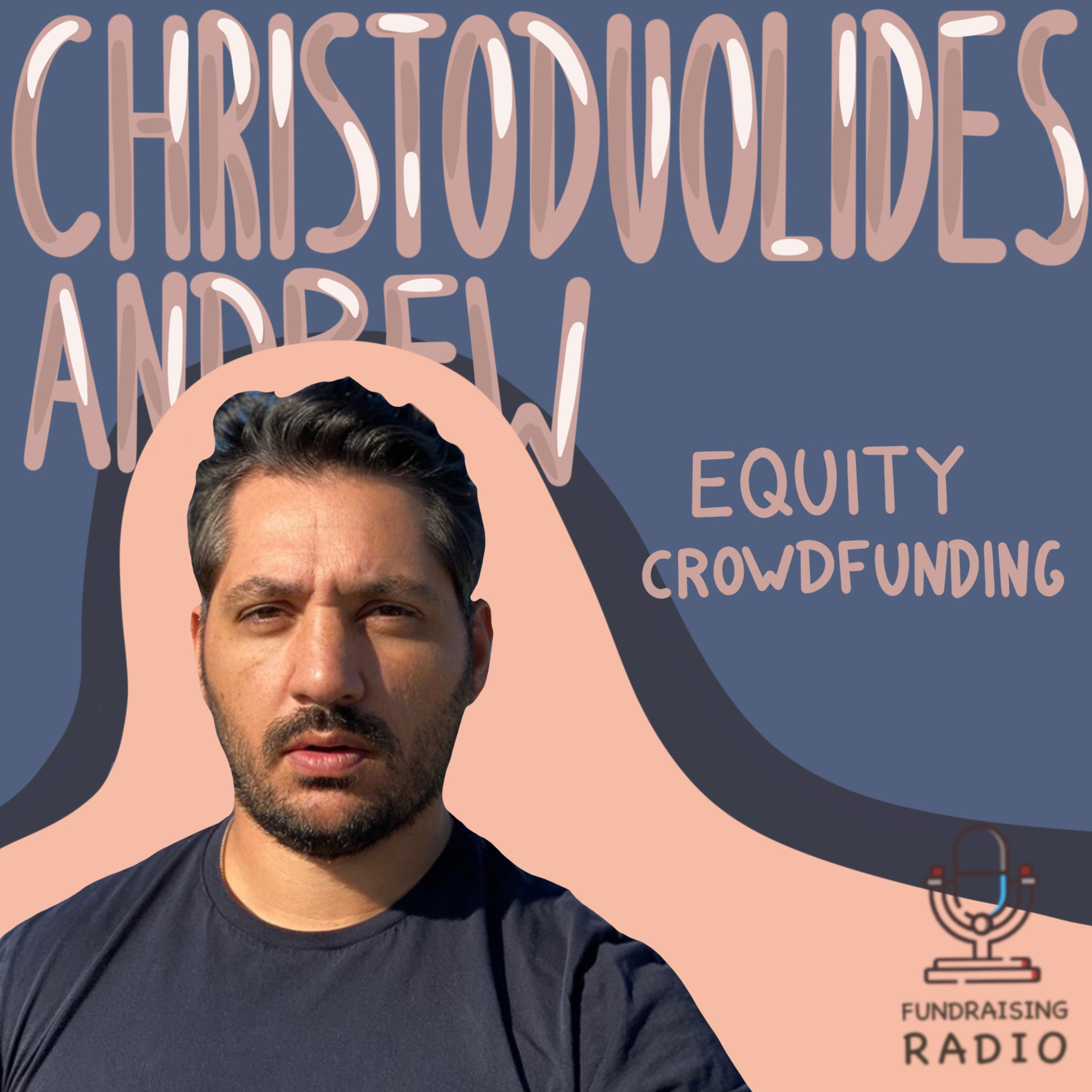 Two rounds through equity crowdfunding - lessons learned. By Andrew Christodoulides.